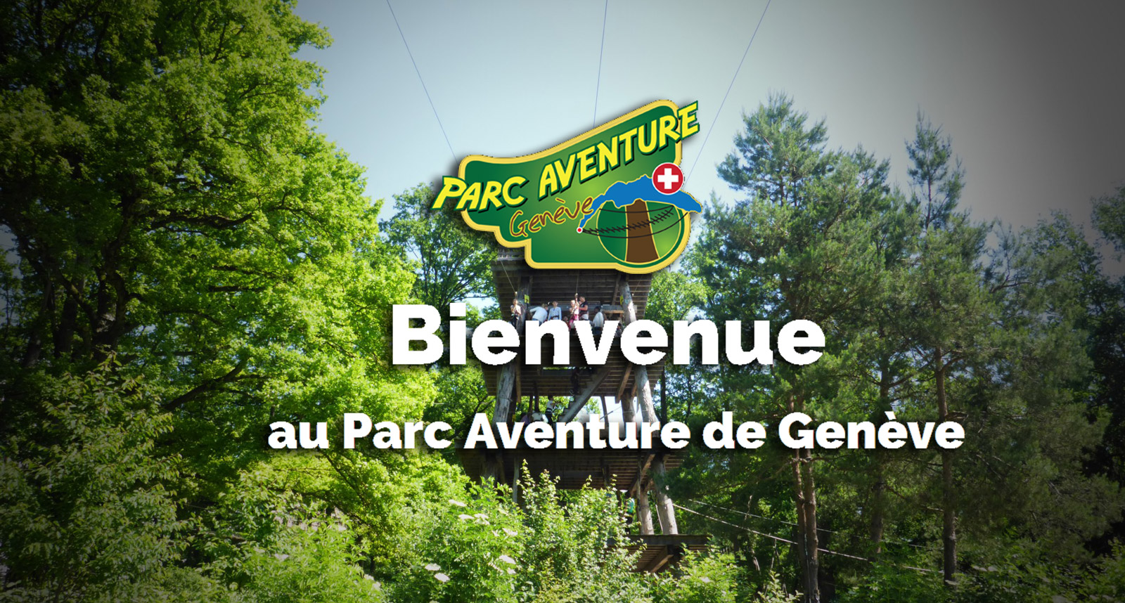Bienvenu sur le site du parc aventure genève